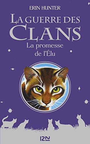 Couverture La guerre des clans, hors-série, tome 04 : La promesse de l'élu