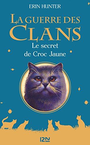 Couverture La guerre des clans, hors-série, tome 05 : Le secret de Croc Jaune