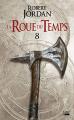 Couverture La Roue du Temps, tome 08 : Tourmentes Editions Bragelonne 2019