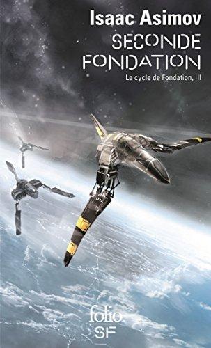 Couverture Fondation, tome 5 : Le Cycle de Fondation, partie 3 : Seconde fondation