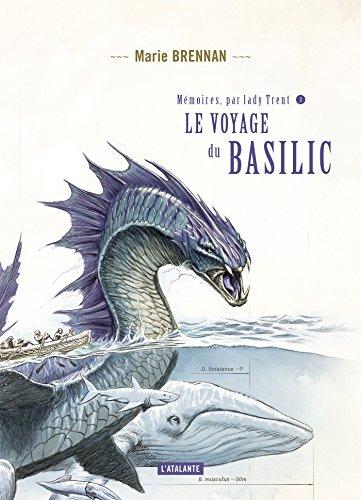 Couverture Mémoires, par Lady Trent, tome 3 : Le voyage du basilic