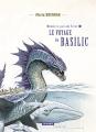 Couverture Mémoires, par Lady Trent, tome 3 : Le voyage du basilic Editions L'Atalante (La Dentelle du cygne) 2017