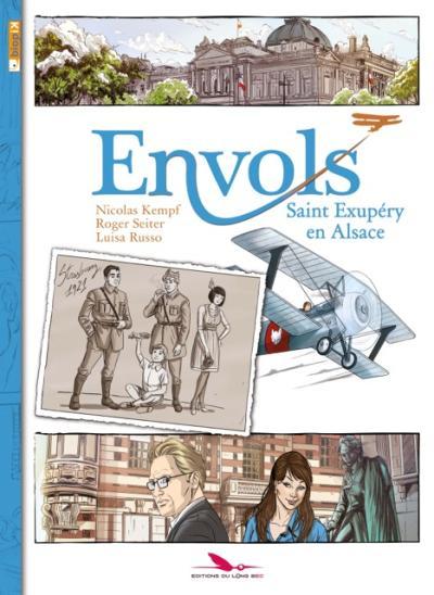Couverture Envols, tome 1 : Saint Exupéry en Alsace