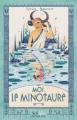 Couverture Moi, le minotaure Editions Scrineo (Mythologie) 2020