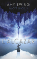 Couverture La cité du ciel, tome 2 : L'alcazar Editions Robert Laffont (R) 2020