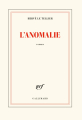 Couverture L'Anomalie Editions Gallimard  (Blanche) 2020