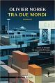 Couverture Entre deux mondes Editions Rizzoli 2018