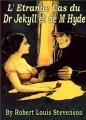Couverture L'étrange cas du docteur Jekyll et de M. Hyde / L'étrange cas du Dr. Jekyll et de M. Hyde / Docteur Jekyll et mister Hyde / Dr. Jekyll et mr. Hyde Editions MacMay 2010