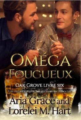 Couverture Oak Grove, tome 6 : Oméga fougueux