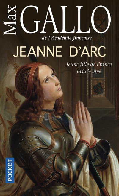 Couverture Jeanne d'Arc : Jeune fille de France brûlée vive