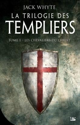 Couverture La Trilogie des Templiers, tome 1 : Les Chevaliers du Christ