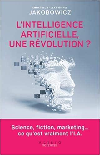 Couverture L'intelligence artificielle, une révolution ?