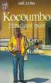 Couverture Kokumbo : l'étudiant noir Editions J'ai Lu 2001
