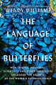 Couverture The Language of Butterflies: How Thieves, Hoarders, Scientists, and Other Obsessives Unlocked the Secrets of the World's Favorite Insect Editions Simon & Schuster 2020