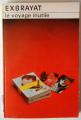 Couverture Le voyage inutile Editions Librairie des  Champs-Elysées  (Le club des masques) 1985