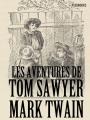 Couverture Les aventures de Tom Sawyer Editions Feedbooks 2007