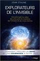 Couverture Explorateurs de l'invisible : Une plongée au coeur des plus grands mystères de l'univers et de nous-mêmes Editions Guy Trédaniel 2018