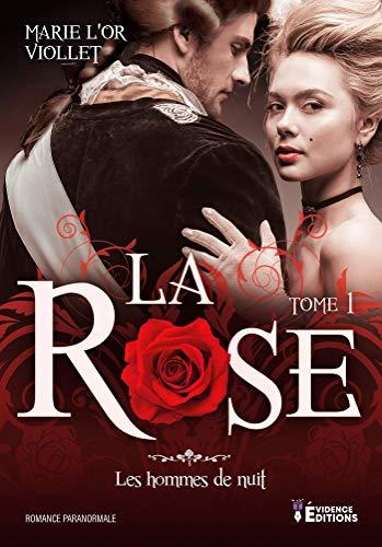 Couverture Les hommes de nuit, tome 1 : La Rose