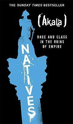 Couverture Natives: Race and Class in the Ruins of Empire
