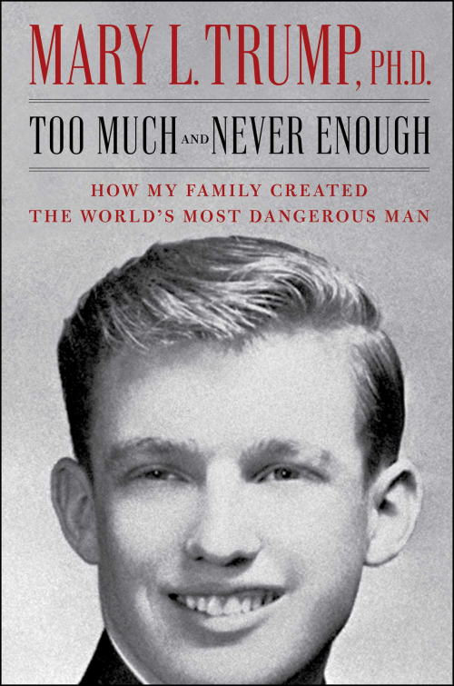 Couverture Too Much and Never Enough: How My Family Created the World's Most Dangerous Man