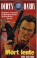 Couverture Dirty Harry, tome 4 : Mort lente Editions Fleuve (Noir) 1995