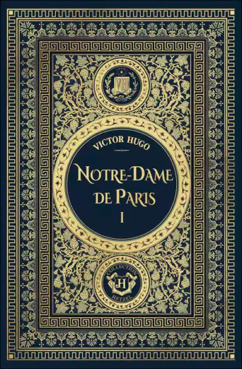 Couverture Notre-Dame de Paris, tome 1
