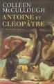 Couverture Antoine et Cléopâtre, tome 1 : Le Festin des fauves Editions de Noyelles 2009