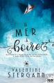 Couverture La mer à boire Editions MxM Bookmark 2020