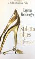 Couverture Stiletto Blues à Hollywood Editions de Noyelles 2010