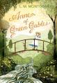 Couverture Anne... : La Maison aux pignons verts / Anne : La Maison aux pignons verts / La Maison aux pignons verts / Anne de Green Gables Editions Vintage (Classics) 2013