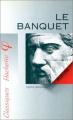 Couverture Le banquet Editions Hachette (Classiques) 1998