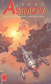 Couverture Sur la planète rouge / Jim Spark / David Starr / Les aventures de Lucky Starr, tome 2 : Les pirates des astéroïdes