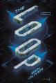 Couverture The Loop, tome 1 Editions de La Martinière (Fiction J.) 2020