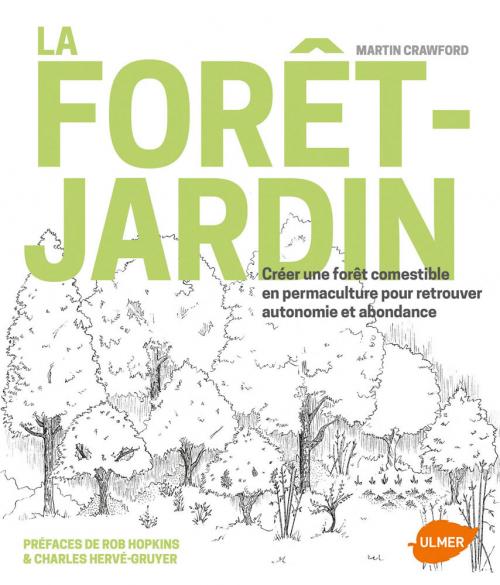Couverture La forêt-jardin : Créer une forêt comestible en permaculture pour retrouver autonomie et abondance