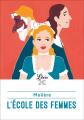 Couverture L'Ecole des femmes Editions Librio 2019
