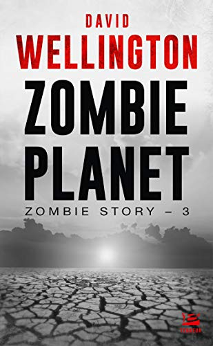 Couverture Zombie story, tome 3 : Zombie planet