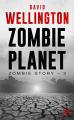 Couverture Zombie story, tome 3 : Zombie planet Editions Bragelonne (Terreur) 2020