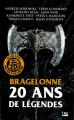 Couverture Bragelonne 20 ans de légende Editions Bragelonne 2020