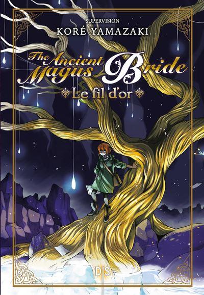 Couverture The Ancient Magus Bride : Le fil d'or