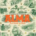 Couverture Alma, tome 1 : Le vent se lève Editions Gallimard jeunesse / Rageot 2020