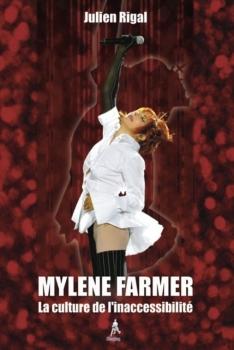 Couverture Mylène Farmer : La culture de l'inaccessibilité