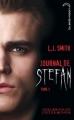 Couverture Journal de Stefan, tome 1 : Les origines Editions Hachette (Black moon) 2011