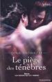 Couverture Les seigneurs de l'ombre, tome 04 : Le piège des ténèbres Editions Harlequin (Best sellers - Paranormal) 2011