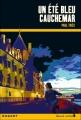 Couverture Un été bleu cauchemar Editions Rageot (Heure noire) 2006