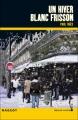 Couverture Un hiver blanc frisson Editions Rageot (Heure noire) 2007