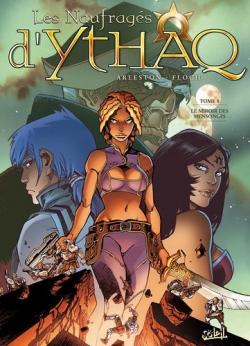Couverture Les naufragés d'Ythaq, tome 08 : Le miroir des mensonges