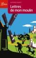 Couverture Lettres de mon moulin Editions Librio 2010