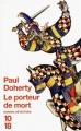 Couverture Le porteur de mort Editions 10/18 (Grands détectives) 2011