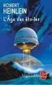 Couverture L'âge des étoiles Editions Le Livre de Poche (Science-fiction) 2010