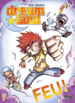 Couverture Dreamland, tome 01 : Feu !